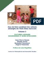 Jeux de faire semblant des enfants amazighs de l'Anti-Atlas marocain. Volume 2