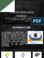 Plataformas de evaluación