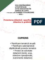 2.Proiectarea didactică –specificul proiectării didactice în grădiniță