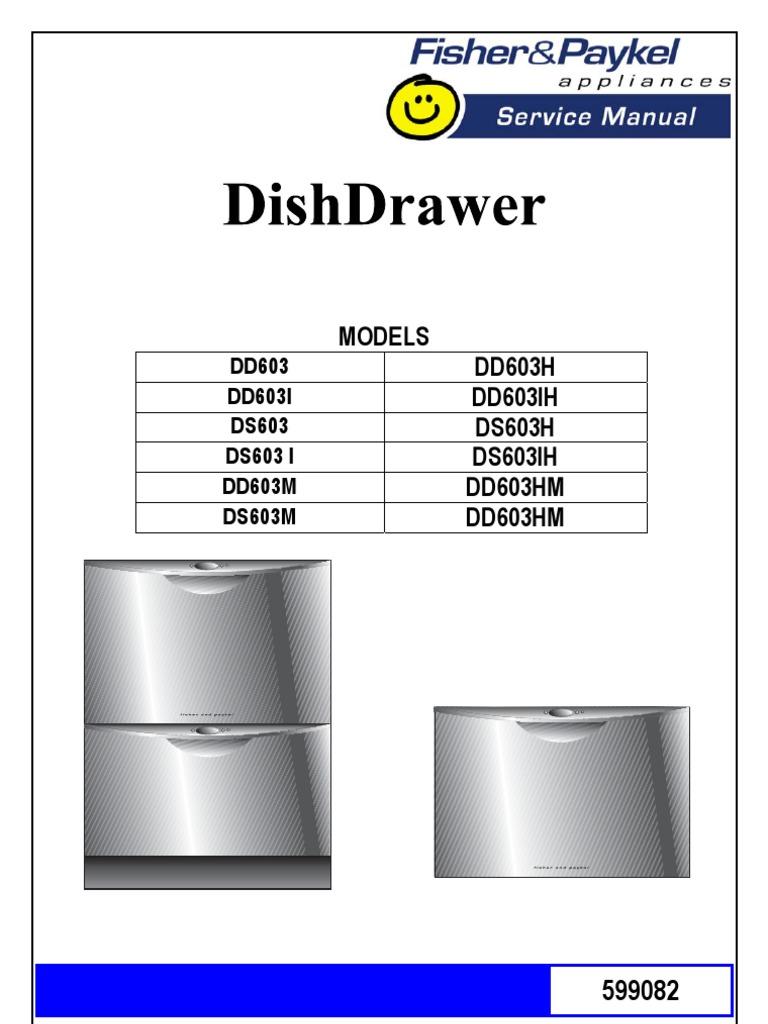 dd603 fisher paykel dishwasher service manual electrostatic rh scribd com Fisher Paykel DishDrawer Front Designer Doors Fisher & Paykel DishDrawer Problems