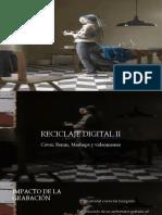 Reciclaje Digital II