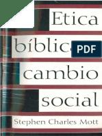 Etica Biblica y Cambio Social. Stephen Mott