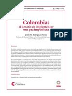 Colombia. El desafio de implementar una paz imperfecta