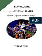 Melacak Jejak Pertunjukan Teater - Yudiaryani