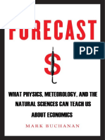 Forecast-What-Physics_-Meteorology_-and-the-Natural-Sciences-Can-Teach-Us-About-Economics-by-Mark-Bu_RO
