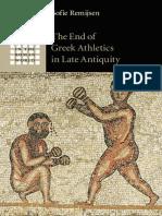 (Greek Culture in the Roman World) Sofie Remijsen - The End of Greek Athletics in Late Antiquity-Cambridge University Press (2015)