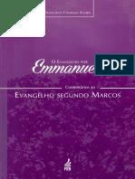 O Evangelho Por Emmanuel - O Evangelho Segundo Marcos