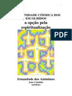 A Comunidade Cosmica dos Escolhidos (psicografia Joao Candido - espiritos diversos)