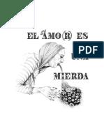 El Amor Es Una Mierda 27-07