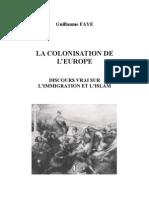 La Colonisation de l'Europe - Guillaume Faye