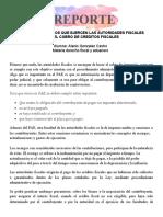 REPORTE MECANICA Y METODOS QUE EJERCEN LAS AUTORIDADES FISCALES
