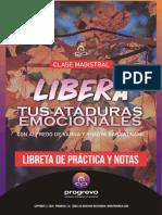 Libreta de Clase Magistral Libera Tus Ataduras Emocionales