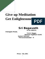 Give Up Meditation Get Enlightenment
