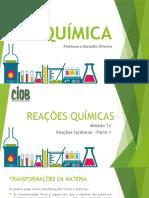 9º ano - Reações Químicas - PARTE 1