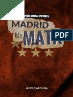 EC Madrid Me Mata Mecenas