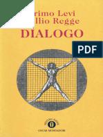Dialogo - Primo Levi e Tullio Regge