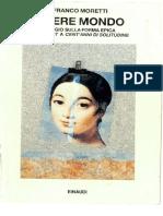 (Saggi) Franco Moretti - Opere Mondo. Saggio Sulla Forma Epica Dal Faust a Cent'Anni Di Solitudine-Einaudi (1994)