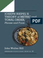 (Harmonologia) Joseph Riepel_ John Walter Hill (Trans.,Ed.) - Joseph Riepiel's Theory of Metric and Tonal Order, Phrase and Form-Pendragon Press (2015)