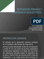 REFRACCION SISMICA Y TOMOGRAFIA GEOELECTRICA