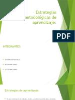 Estrategias metodológicas de aprendizaje
