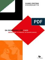 Da Desordem e Do Caos Eliane Cristina Chieregatto eBook
