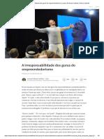 A irresponsabilidade dos gurus do empreendedorismo - Luciana Padovez Cualheta