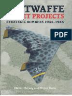 15923052 Luftwaffe Secret Projects Strategic Bombers 193545