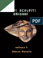 Franco Pavarin - Volti Scolpiti Origami Vol. 1