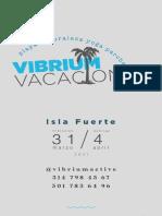 ISLA FUERTE I VIBRIUM VACACIONES