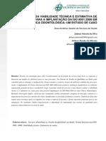 ESTUDO DA VIABILIDADE TÉCNICA E ESTIMATIVA DE CUSTOS PARA A IMPLANTAÇÃO DA ISO 9001:2008 EM UMA CLÍNICA ODONTOLÓGICA
