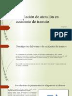 Simulación de Atención en Accidente de Transito