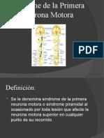 Síndrome de la Primera Neurona Motora