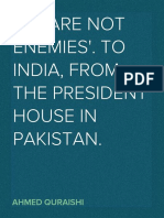 """""""We Are Not Enemies of India. We Can Prosper. Together.""""  Ahmed Quraishi's Speech at President House, Pakistan."""
