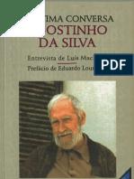 Agostinho Da Silva a Ultima Conversa
