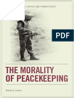 Daniel H. Levine - The Morality of Peacekeeping (2014)