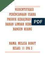 Prakarya Mengidentifikasi perencanaan usaha produk kerajinan dari bahan limbah berbentuk bangun datar- Melisa Robot 11 IPA 3