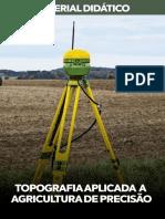 Topografia Aplicada a Agricultura de Precisão.