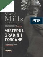 Mark Mills - Misterul Gradinii Toscane