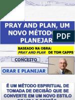 pray and plan