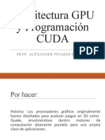Arquitectura GPU y Programación CUDA Alex