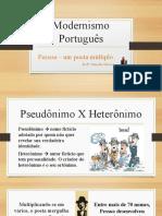 MODERNISMO PORTUGUÊS. HETERÔNIMOS