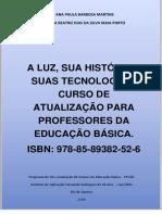 Livro _ a Luz Sua Historia e Suas Tecnologias_Atualizacao Professores Da Ed Bas_Ana Paula Martins_Maria Beatriz Porto