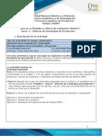 Guia de actividades y Rúbrica de evaluación - Unidad 2 - Tarea 2 - Informe de Estrategias de Producción.