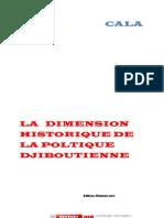 La Dimension Historique de la politique Djiboutienne