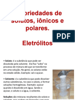 AULA 4 - Propriedades de solutos, iônicos e polares. Eletrólitos