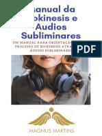 Manual da Biokinesis e Áudios Subliminares_Magnus Martins_17