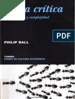 Ball Phillip Masa critica Cambio caos y complejidad