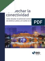 Aprovechar La Conectividad Cómo Desatar El Potencial Comercial de América Latina y El Caribe en Asia Es