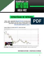 SEMANA DO INVESTIDOR DO FUTURO - 02 - ESTRATÉGIAS DE ENTRADA