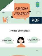 Ensino Híbrido - Daniela Torres